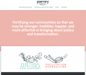 """A screenshot of a website for Fortify Community Health. Text reads: """"Fortifying our communities so that we may be stronger, healthier, happier, and more effective in bringing about justice and transformation"""""""